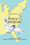 The Adventures of Petey the Pelican [Pdf/ePub] eBook