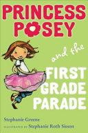 Princess Posey and the First Grade Parade [Pdf/ePub] eBook