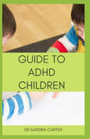 Guide to ADHD Children