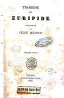 Tragedie di Euripide volume unico tradotte da Felice Bellotti