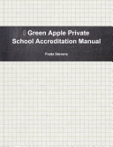 Green Apple Private School Accreditation Manual