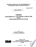 Towards environmentally sustainable agriculture in the Indus Basin Irrigation System - Final report
