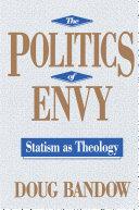 The Politics of Envy Pdf/ePub eBook