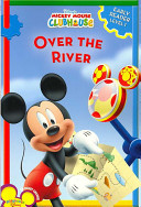Mickey Mouse Clubhouse Over the River
