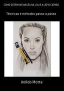 Pdf Como Desenhar Angelina Jolie A LÁpis CarvÃo Telecharger
