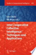 Inter cooperative Collective Intelligence  Techniques and Applications