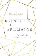 Burnout to Brilliance