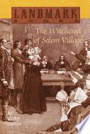 The Witchcraft of Salem Village