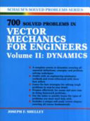 700 Solved Problems In Vector Mechanics for Engineers  Dynamics