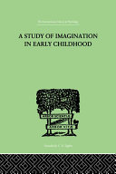 A Study of IMAGINATION IN EARLY CHILDHOOD Pdf/ePub eBook