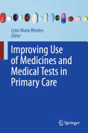 Improving Use of Medicines and Medical Tests in Primary Care [Pdf/ePub] eBook