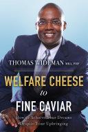 Welfare Cheese to Fine Caviar Book