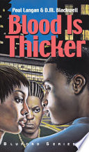 link to Blood is thicker in the TCC library catalog