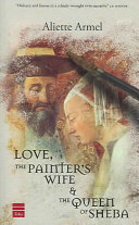 Love  the Painter s Wife   the Queen of Sheba