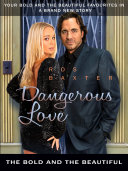 Dangerous Love  The Bold and the Beautiful
