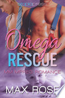 Omega Rescue  MM Alpha Omega Shifter Mpreg