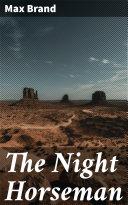 The Night Horseman [Pdf/ePub] eBook