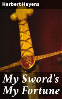 My Sword s My Fortune