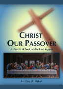 Christ Our Passover: A Practical Look at the Last Supper
