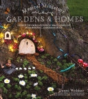 Magical Miniature Gardens   Homes