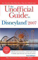 The Unofficial Guide to Disneyland 2007