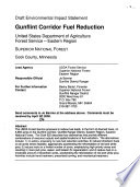 Draft environmental impact statement : Gunflint Corridor fuel reduction : United States Department of Agriculture, Forest Service, Eastern Region, Superior National Forest, Cook County, Minnesota