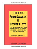 The List: From Slavery to George Floyd (The Complete Edition)