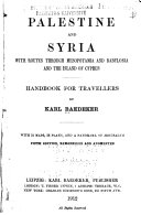 Palestine And Syria With Routes Through Mesopotamia And Babylonia And The Island Of Cyprus