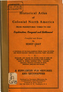 Historical Atlas of Colonial North America from Prehistoric Times to 1823 ebook