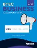 BTEC First Business Level 2 Assessment Guide: Unit 3 Promoting a Brand ebook