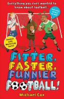 Fitter  Faster  Funnier Football
