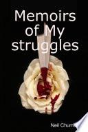 Memoirs of My struggles