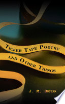 Ticker Tape Poetry and Other Things Book