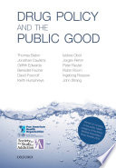 Drug Policy and the Public Good Book