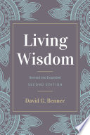 Living Wisdom  Revised and Expanded