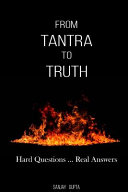From Tantra to Truth