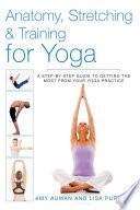 Anatomy  Stretching   Training for Yoga