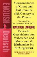 German Stories of Crime and Evil from the 18th Century to the Present   Deutsche Geschichten Von Verbrechen und B  sem Vom 18  Jahrhundert Bis Zur Gegenwart