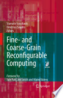 Fine And Coarse Grain Reconfigurable Computing Book PDF