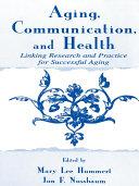Aging, Communication, and Health Pdf/ePub eBook