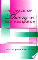 The Role Of Theory In Sex Research Book
