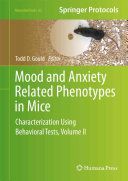 Mood and Anxiety Related Phenotypes in Mice