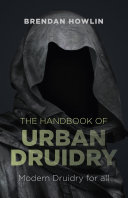 The Handbook of Urban Druidry