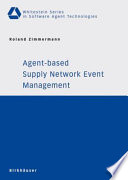 Agent based Supply Network Event Management