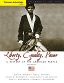 Cengage Advantage Books  Liberty  Equality  Power  A History of the American People  Volume I  To 1877  Compact