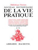 Nouveau Dictionnaire de la Vie Pratique