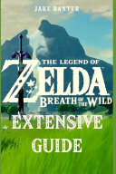The Legend of Zelda  Breath of the Wild Extensive Guide  Shrines  Quests  Strategies  Recipes  Locations  How Tos and More
