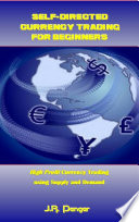 Self Directed Currency Trading for Beginners