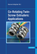 Co Rotating Twin Screw Extruders  Applications