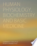 Human Physiology  Biochemistry and Basic Medicine
